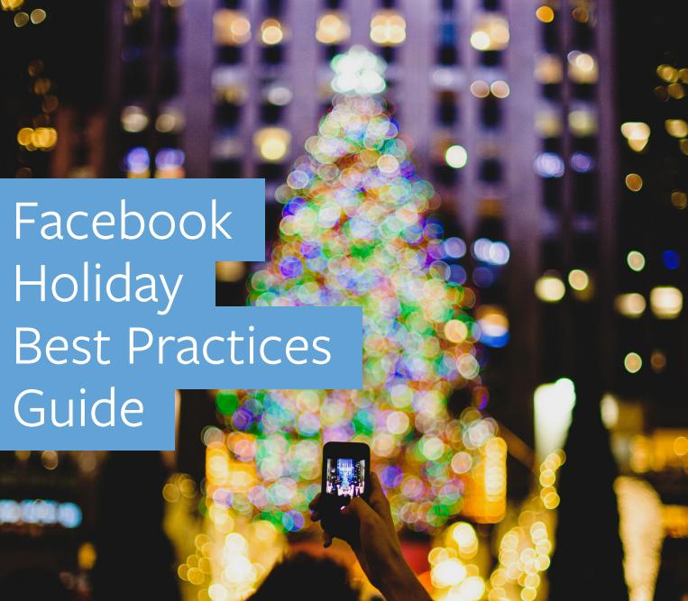How to Maximize Christmas Ad Campaigns on Facebook - According to Facebook | Social Media Today