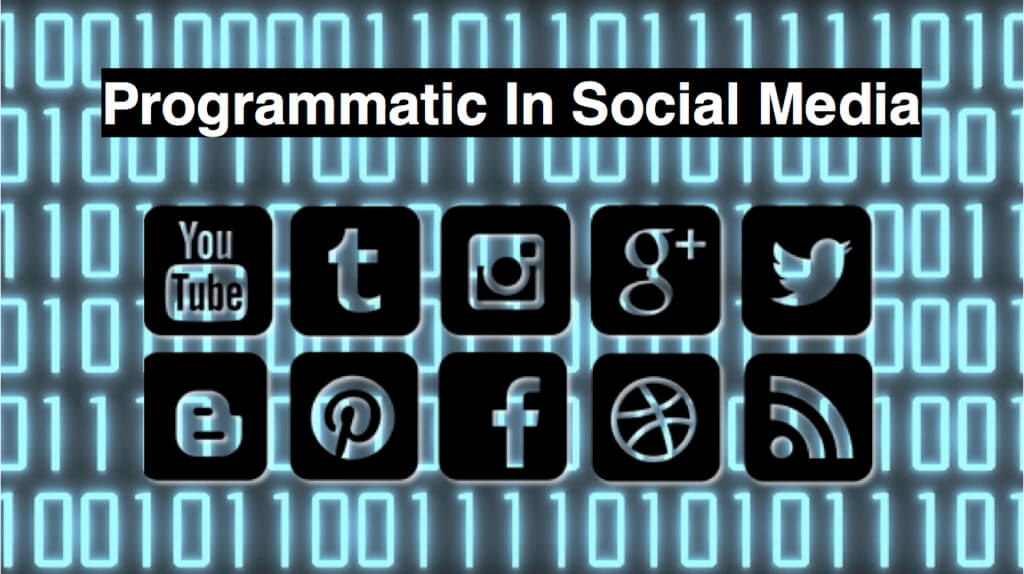 Programmatic: A Growing Part of Social Media Strategy | Social Media Today