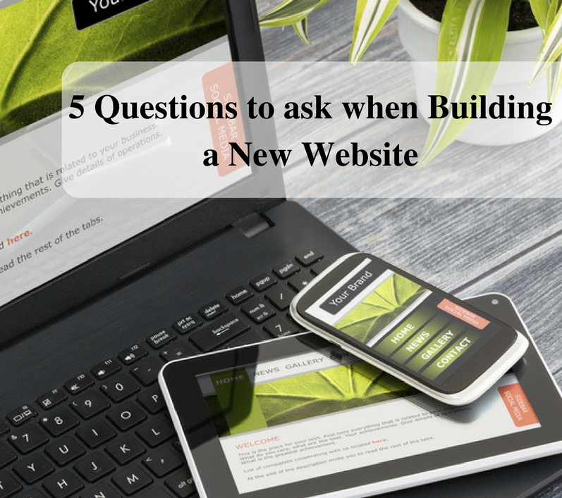 5 Questions to Ask When Building a New Website | Social Media Today