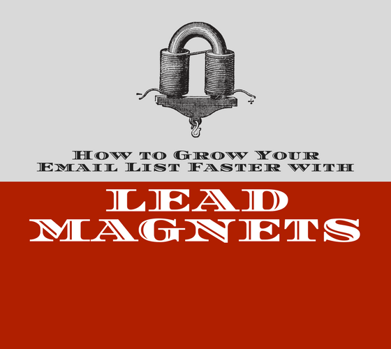 Grow Your Email List Faster with Lead Magnets | Social Media Today